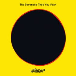 """The Chemical Brothers - The Darkness You Fear (12"""") - 2 Track RSD Exclusive. (RSD231)"""