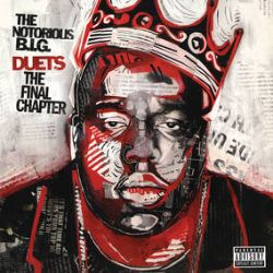 """The Notorious BIG - Biggie Duets: The Final Chapter (2LP) - The second posthumous album from The Notorious B.I.G, featuring a collection of orchestrated duets between Biggie and hip-hop heavyweights. Pressed on red and black LPs and accompanied by a 7"""" showcasing two previous unreleased bonus cuts. Strictly Limited to 10,000 copies. (RSD345)"""
