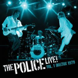 The Police - Live! Vol. 1: Boston 1979 (2LP) -  First time on vinyl. Recorded in 1979 – shows a trio on the rise performing at its rawest, propelled by bassist and lead singer Sting, followed by drummer extraordinaire Stewart Copeland and guitarist Andy Summers, whose guitar textures are present throughout the show. (RSD362)