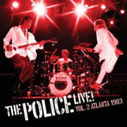The Police - Live! Vol. 2: Atlanta 1983  (2LP) - Volume 2: Recorded on the American leg of their Synchronicity tour in 1983 during a stop in Georgia, at a show at The Omni in Atlanta. The show highlights a band at its peak, their already sophisticated sound being complemented by three background vocalists – Dollette Mc Donald, Tessa Niles and Michelle Cobb. (RSD363)