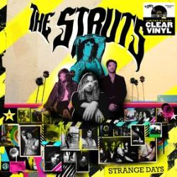 The Struts - Strange Days (LP) - Clear vinyl plus an exclusive. poster. This album will be on LP exclusively for RSD. (RSD393)