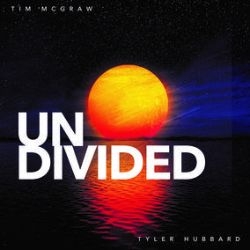 """Tim McGraw, Tyler Hubbard - Undivided / I Called Mama (Live Acoustic)  (12"""") - Undivided single that features Tyler Hubbard from FGL. (RSD322)"""