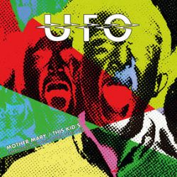 """UFO - Mother Mary/This Kid's  (10"""") - Limited Edition Clear vinyl. RSD Exclusive. Two previosuly unreleased studio recordings made for the 'Strangers In The Night' Live album. Originally dub with live audience for the album, these are newly mixed at studio tracks. (RSD414)"""