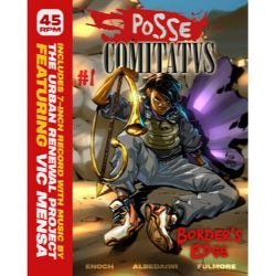 """Urban Renewal Project - Posse Comitatvs #1: Border's Edge (7"""") - Deluxe package: includes a new single ft. Vic Mensa and an original manga chapter chronicling the adventures of a young African recruit in the Roman Legion, illustrated by the team at Saturday AM! (RSD415)"""