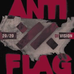 Anti-Flag - 20/20 Division (LP) - Deluxe edition 20/20 Vision featuring new artwork + 5 new songs. On Translucent Red Vinyl. (RSD207)