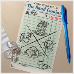 """The Band Camino - 4 songs by your buds in The Band Camino (12"""") - 4 tracks - previously unavailable physically. (RSD210)"""