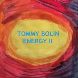 """Tommy Bolin - ENERGY II (12"""") - First time ever on vinyl, the never issued commercial album from the early days with his could have been mega band Energy. Remastered from the official Tommy Bolin Archives. 180g Orange. (RSD218)"""