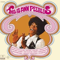 Ann Peebles - This Is Ann Peebles (LP) - Ann Peebles first album, and first pressing since it's original release in 1969. remastered / violet vinyl. (RSD2114)