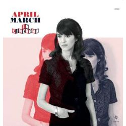 April March - In Cinerama (LP) - New album of April March's dreamy pop. Limited to 1400 copies. (RSD2008)