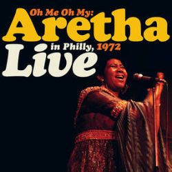 Aretha Franklin - Oh Me Oh My: Live in Philly 1972 (2LP) - Nearly an hour-long set from Phillie, circa 1972, includes covers woven into medleys of 'I Never Loved A Man (The Way That I Love You) / I Say a Little Prayer', 'Bridge Over Troubled Water / We've Only Just Begun' Orange & yellow double vinyl.  (RSD2050)