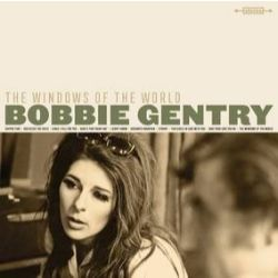 Bobbie Gentry - The Windows Of The World (LP) - Prior to her Muscle Shoals sessions, Bobbie cut this album of jazz standards, mainly her voice & guitar, some bass, & a whisper of strings. Original 8 tracks plus 2 demos and an alt version of her originals. (RSD2056)