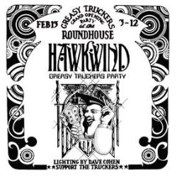 Hawkwind - Greasy Truckers Party (2LP) - Legendary 1972 show at The Roundhouse, London from the Space Ritual era. Includes the original recording of Hawkwind's hit single 'Silver Machine'. It is the first time the whole show has been available on double vinyl. Bonus tracks include 'Master Of The Universe' (Original 1972 LP Mix) & 'Born To Go' (Original 1972 LP Mix). (RSD2065)