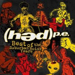 (Hed) P.E. - Best of Suburban Noize Years (LP) - Single disc best of collection from the Suburban Noize years. (RSD2001)