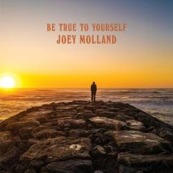 Joey Molland - Be True To Yourself (LP) - Orange colored vinyl - hand numbered - Joey will signed 100 random inner sleeves for an added treasure hunt type feel. (RSD2094)