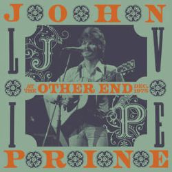 John Prine - Live At The Other End, December 1975 (4LP) - In December 1975, Grammy Award-winning songwriter John Prine played three nights at The Other End (previously and now known as The Bitter End) in Greenwich Village, NYC. The acoustic performances featured some of his best-known songs such as 'Angel From Montgomery' and 'Hello In There', from his first four studio albums: John Prine (1971), Diamonds In The Rough (1972), Sweet Revenge (1973) and Common Sense (1975). Pressed on 180-gram black vinyl. 12000 copies. (RSD2118)