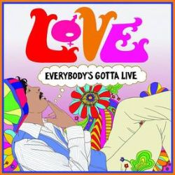 """Love - Everybody's Gotta Live (12"""") - The 2015 reissue of their album 'Reel to Real' featured the band at the height of their rock/soul powers, and featured 12 previously-unreleased outtakes from the original sessions. This special release features five of those tracks on vinyl for the first time, including three original Lee compositions that were virtually unknown before the 2015 reissue. The EP also includes the original version of 'Everybody's Gotta Live' as well as a full-band performance of that song and an alternate take of 'Singing Cowboy'. (RSD2087)"""