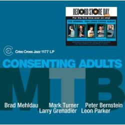"""M.T.B. (Mehldau:Turner:Bernstein) - Consenting Adults (2LP) - Presented for the first time ever on vinyl! Audiophile 180g pressing of the seminal 1995 Cris Cross albums showcasing Brad Mehldau & Mark Turner. Remastered from the original tapes. """"Consenting Adults"""" captured all of us when we were right at the beginning of developing our own voices"""" - Brad Mehldau. (RSD2088)"""