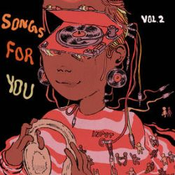 """Various Artists - Songs For You, Vol. 2 (LP) - This low priced compilation is in partnership with Vans (the shoe company) and is a fund raiser to support Black owned record stores in the USA. It features major Black artists, as well as a previously unreleased Roberta Flack recording of Marvin Gaye's """"What's Going On."""" (RSD2176)"""
