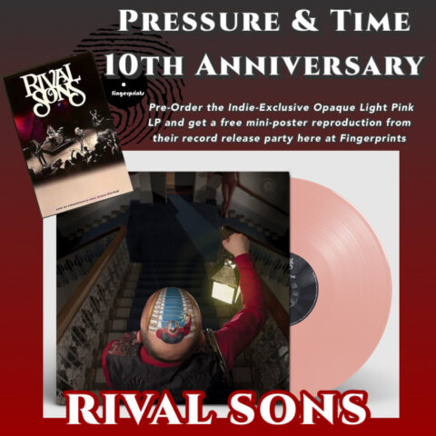 Rival Sons Pressure & Time 10th Anniversary Re-Issue